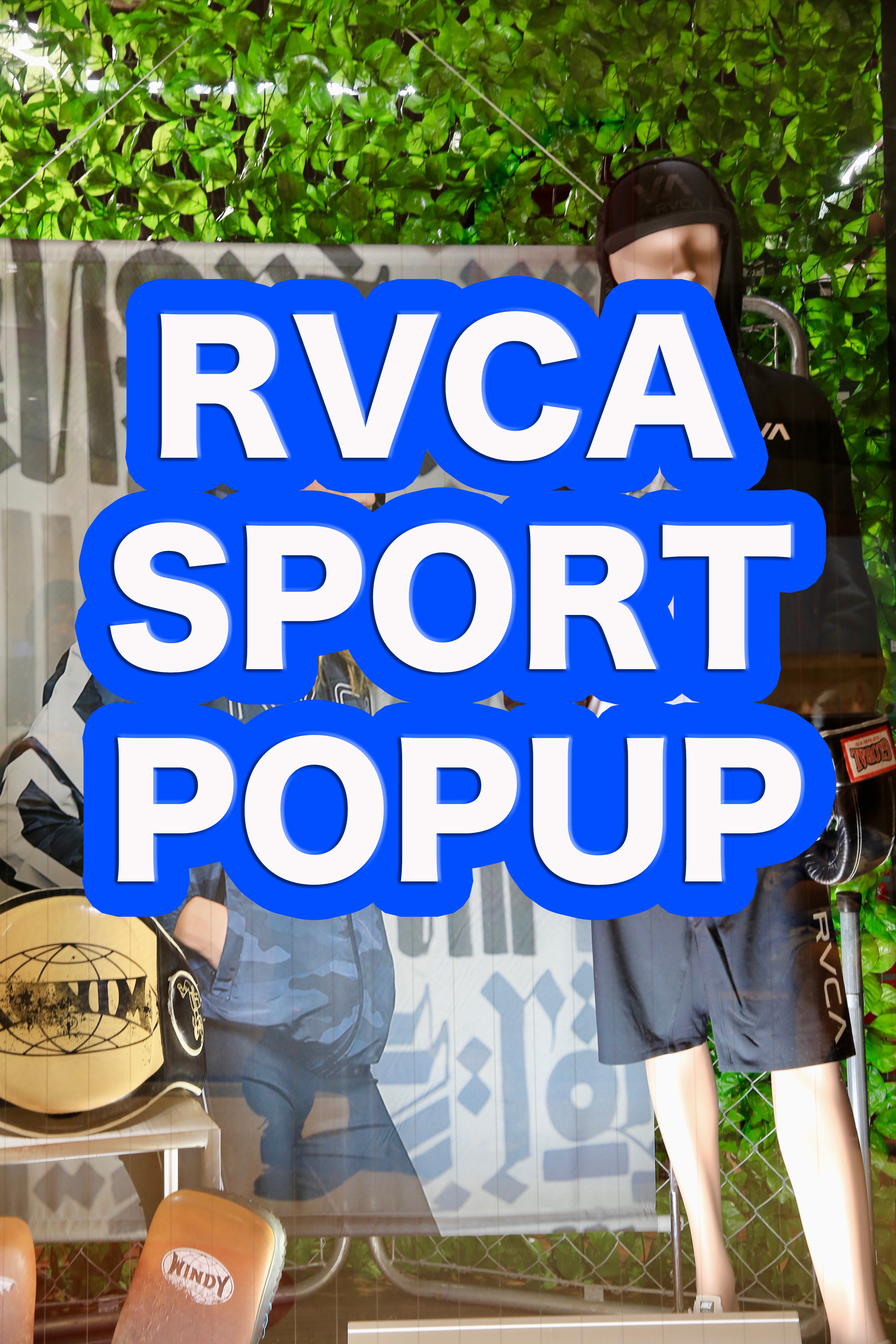 RVCA SPORT POP UP STORE 本日OPENいたしました