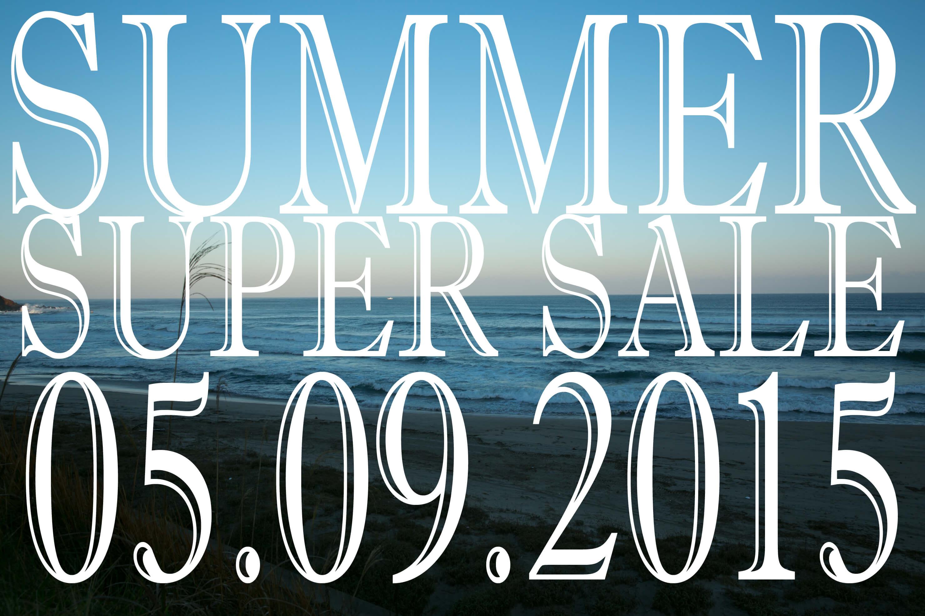 SUPER SALEが間もなく始まります!